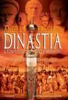 La dinastia: Il romanzo dei cinque imperatori - Andrea Frediani
