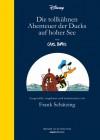 Die tollkühnen Abenteuer der Ducks auf hoher See, m. Audio-CD, Vorzugsausg. - Frank Schätzing;Carl Barks