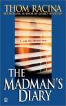 The Madman's Diary - Thom Racina