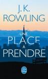 Une place à prendre - Pierre Demarty, J.K. Rowling