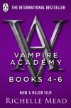 Vampire Academy Books 4-6 - Richelle Mead