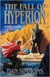 The Fall of Hyperion (Hyperion Cantos) - Dan Simmons