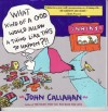 What Kind of a God Would Allow a Thing Like This to Happen?!! - John Callahan