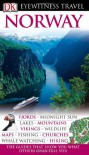 Norway (Eyewitness Travel Guides) - Snorre Evensberget