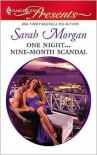 One Night...Nine-Month Scandal - Sarah Morgan