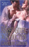 A Rake's Guide to Seduction - Caroline Linden