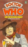 Doctor Who and the Invisible Enemy - Terrance Dicks