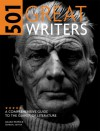 501 Great Writers: A Comprehensive Guide to the Giants of Literature - Julian Patrick