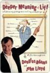 The Deeper Meaning of Liff - Douglas Adams, John Lloyd