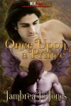 Once Upon a Prince (Ever After Series) - Jambrea Jo Jones