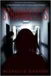 Strangelets - Michelle Gagnon