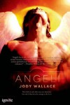 Angeli (Entangled Ignite) - Jody Wallace
