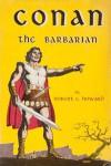 Conan the Barbarian - Robert E. Howard