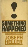 SOMETHING HAPPENED - Joseph Heller