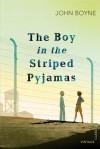 The Boy in the Striped Pyjamas - John Boyne