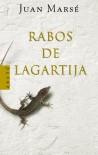 Rabos de lagartija (ARETE) - Juan Marse