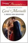 A Bride for Kolovsky (Harlequin Presents) - Carol Marinelli