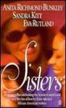 Sisters - Sandra Kitt, Eva Rutland, Anita Richmond Bunkley