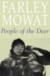 People Of The Deer - Farley Mowat