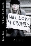 Will Love For Crumbs - Jonna Ivin
