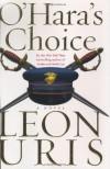 O'Hara's Choice - Leon Uris