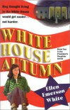 White House Autumn - Ellen Emerson White