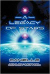 A Legacy of Stars - Danielle Ackley-McPhail