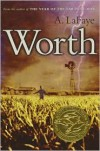 Worth - A. LaFaye