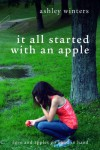 It All Started With An Apple - Ashley Winters