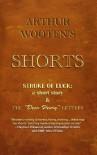 "Arthur Wooten's Shorts: A Stroke Of Luck: a short story & The ""Dear Henry"" Letters - Arthur Wooten"