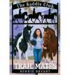 Trail Mates - Bonnie Bryant