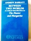 Between Two Worlds - Andrew Barratt