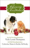 Rescuing Christmas: Holiday HavenHome for ChristmasA Puppy for Will - Vicki Lewis Thompson,  Catherine Mann,  Kathie DeNosky