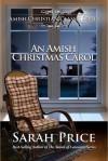 An Amish Christmas Carol - Sarah Price
