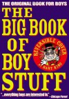 The Big Book of Boy Stuff - Bart King