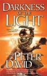 Darkness of the Light - Peter David