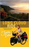 Long Cloud Ride: A Cycling Adventure Across New Zealand - Josie Dew