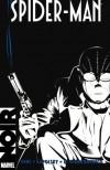 Spider-Man Noir - David Hine, Fabrice Sapolsky, Carmine Di Giandomenico
