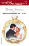 Marco's Convenient Wife (Wedlocked!) (Harlequin Presents # 2314) - Penny Jordan