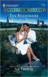 The Billionaire Takes a Bride - Liz Fielding