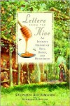 Letters from the Hive Letters from the Hive Letters from the Hive - Stephen Buchmann, Banning Repplier