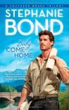 Baby, Come Home - Stephanie Bond