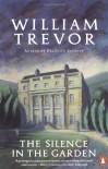 Silence in the Garden (King Penguin) - William Trevor
