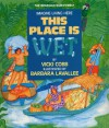 This Place Is Wet (Imagine Living Here) - Vicki Cobb
