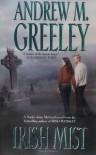 Irish Mist - Andrew M. Greeley