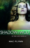 Shadow of the Wolf  - Mac Flynn