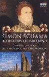 A History of Britain 2: 1603-1776 - Simon Schama