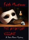 The Assassins' Village - Faith Mortimer