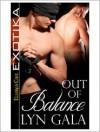 Out of Balance - Lyn Gala
