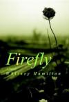 Firefly - Whitney Hamilton